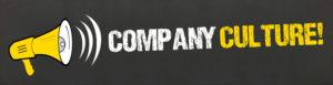 Company Culture! / Megafon auf Tafel