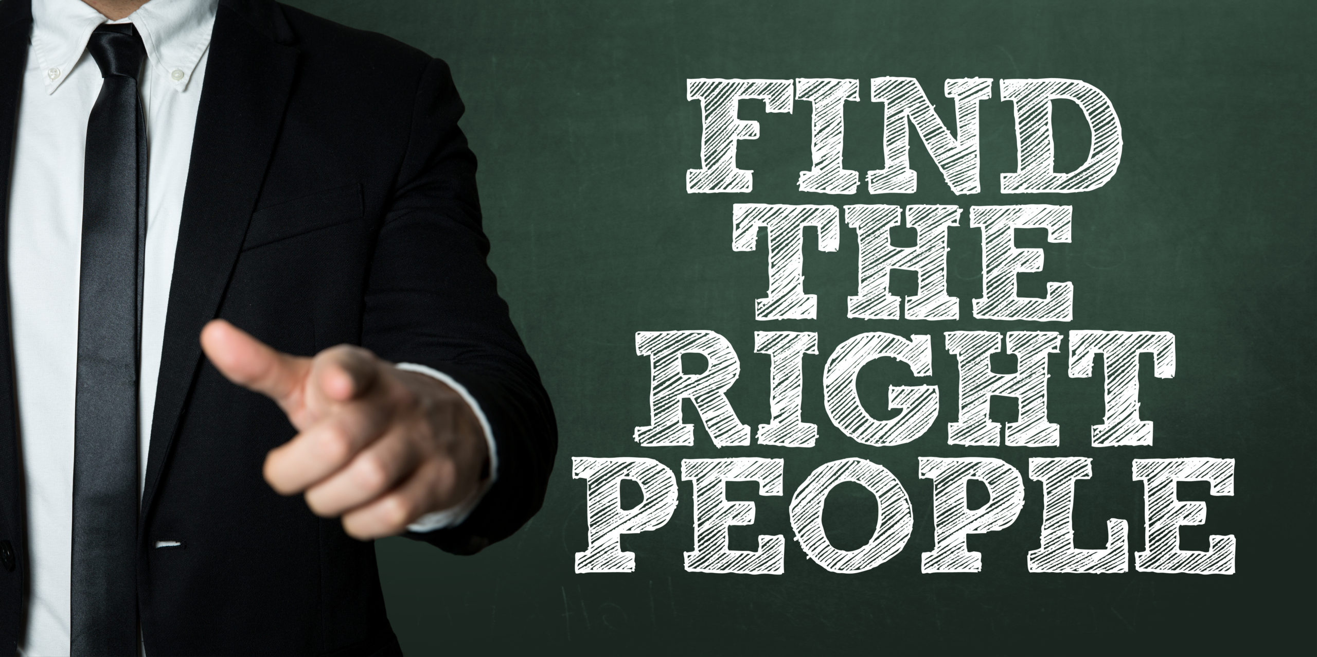 Business man pointing with the text: Find the Right People